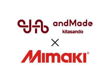 人气话题的潮流FAB工作室「andMade」,活跃着MIMAKI升华转印系统的身影!